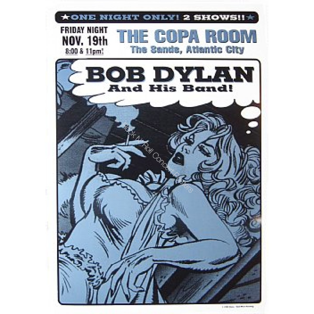 Bob Dylan & His Band @ The Copa Room Atlantic City New Jersey Official Limited Edition Poster