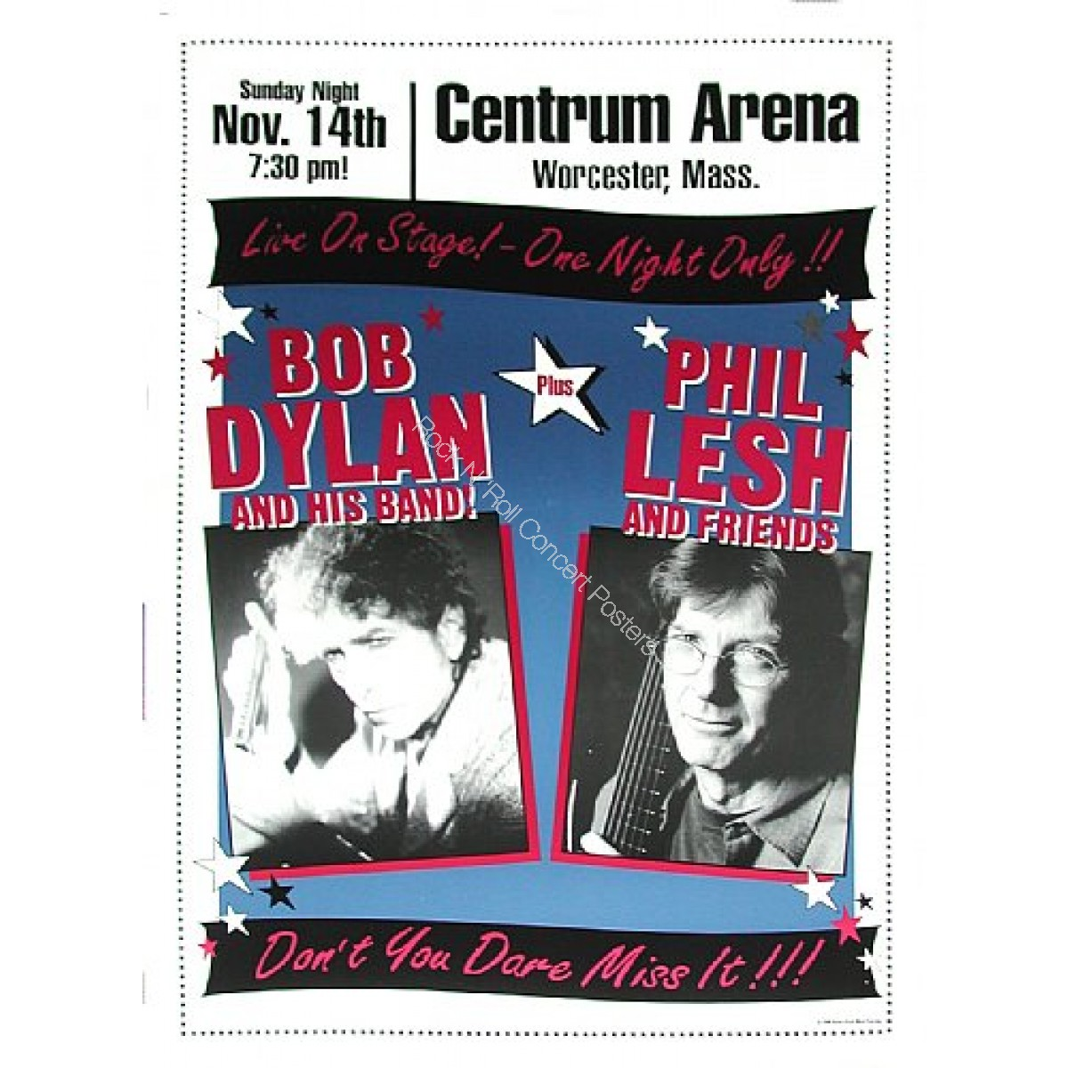Bob Dylan & His Band + Phil Lesh & Friends @ The Centrum  Worchester MA. Boxing Style Poster Limited edition of 200