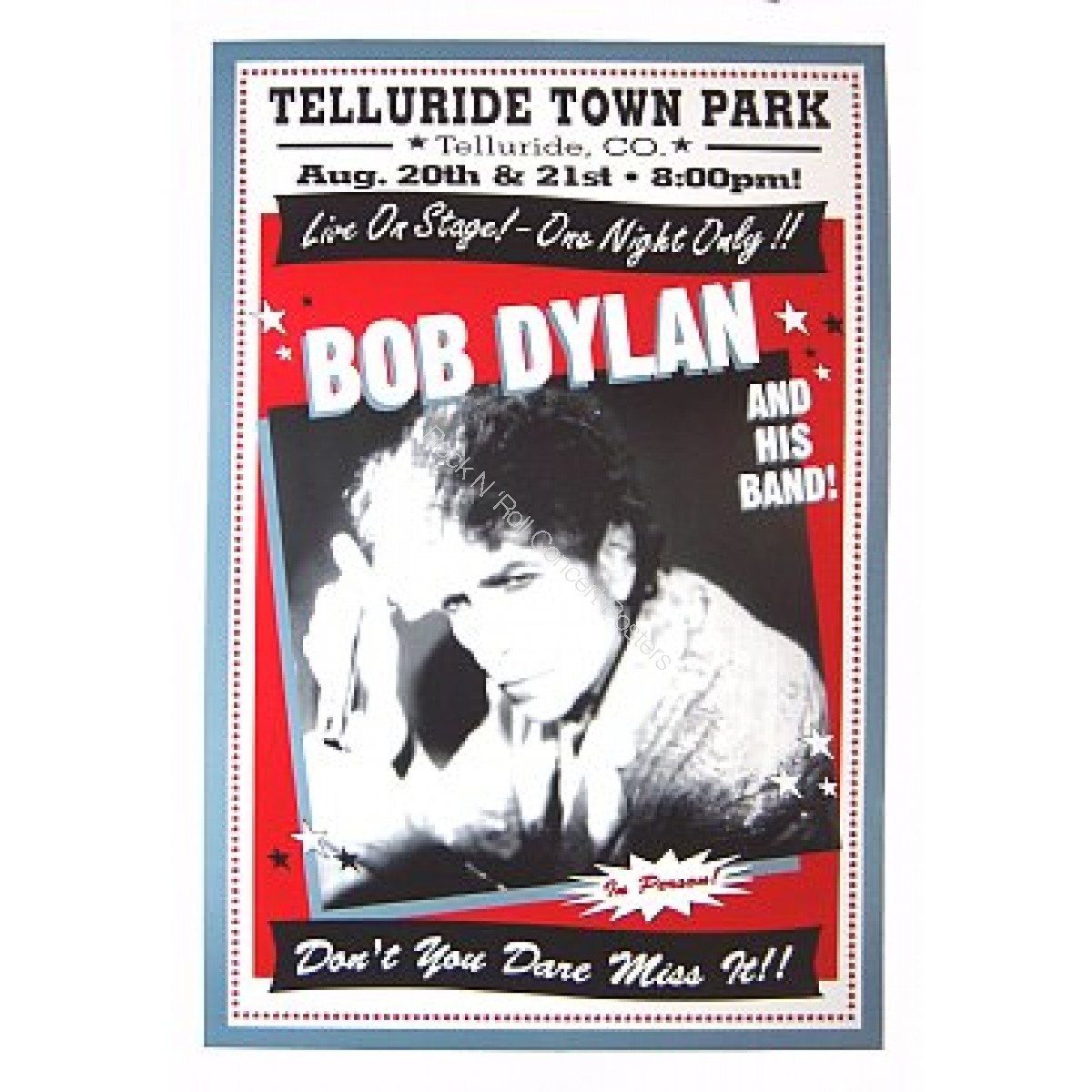 Bob Dylan & His Band Town Park Telluride CO.