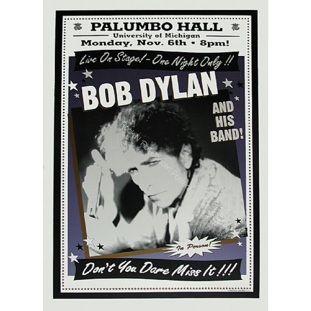 Bob Dylan & His Band @ Palumbo Hall U of Mich.