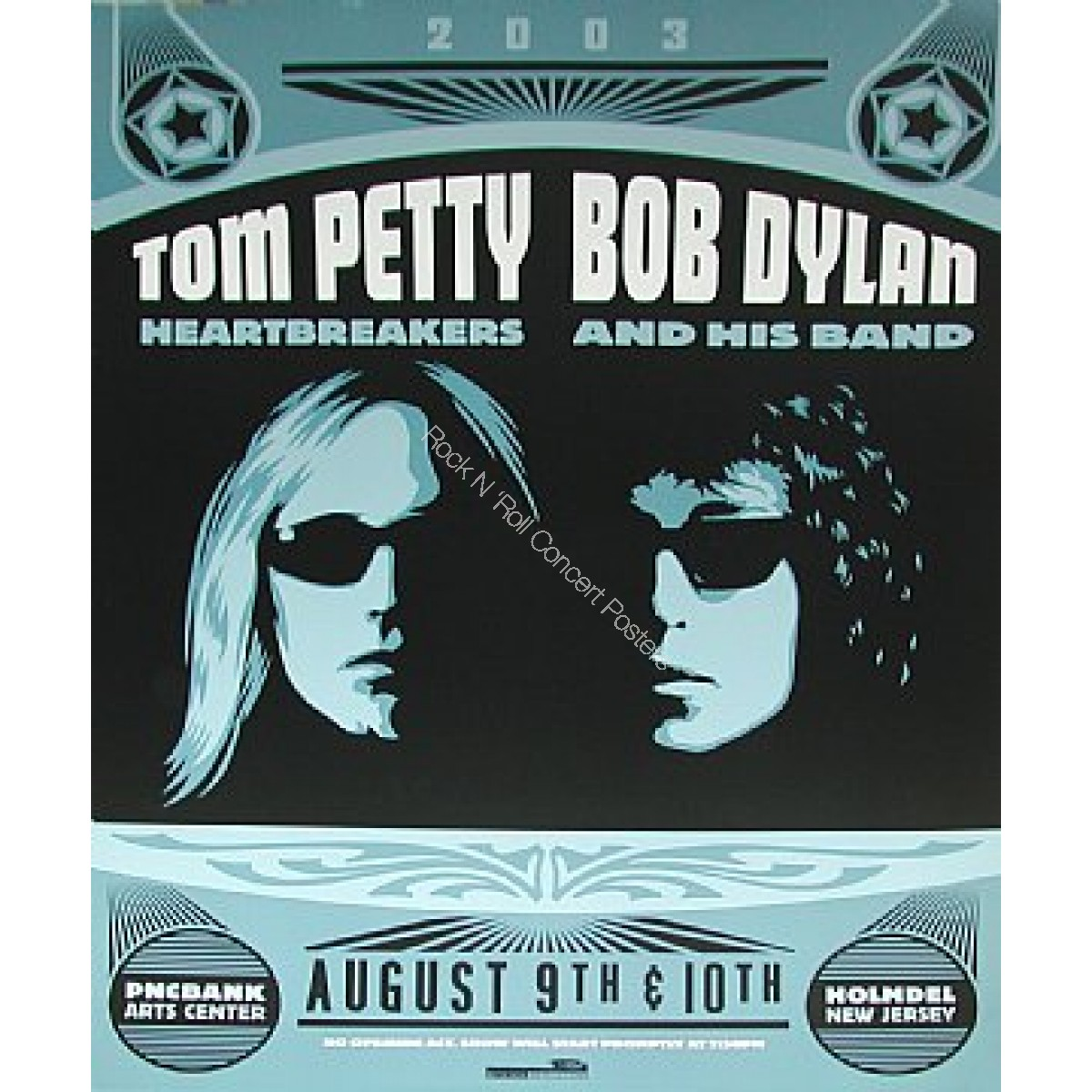 Bob Dylan & Tom Petty PNC Bank Arena Holmdel New Jersey 2003