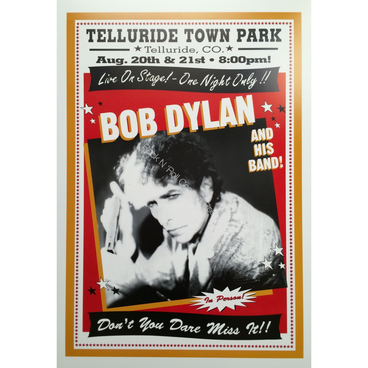 Bob Dylan & His Band  Town Park,Telluride CO.