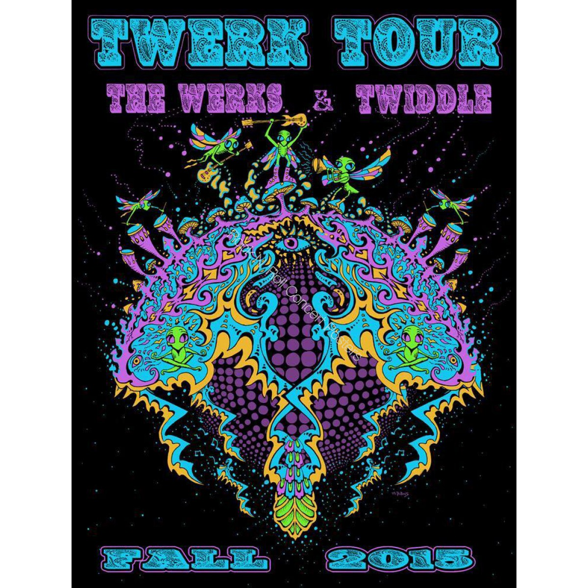 """Twiddle & The Werks """"Twerk Tour"""" Fall 2015 Limited Edition Silk Screen Concert Poster S/N By Mike DuBois"""