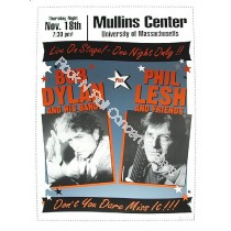 Bob Dylan & Phil Lesh The Mullins Center UMASS
